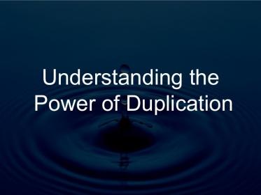 understanding-the-power-of-duplication